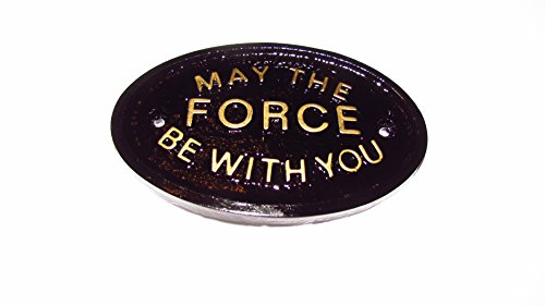 May The Force Be With You Garden Wall Or Fence PlaqueSign In Black With Gold Raised Lettering